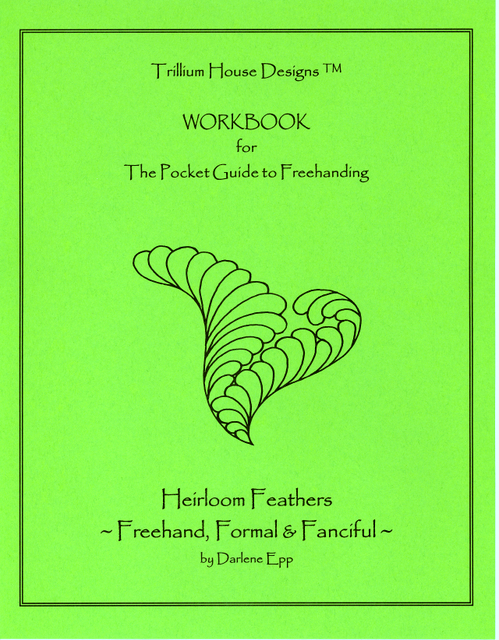 Heirloom Feathers - Freehand, Formal, & Fanciful Workbook cover