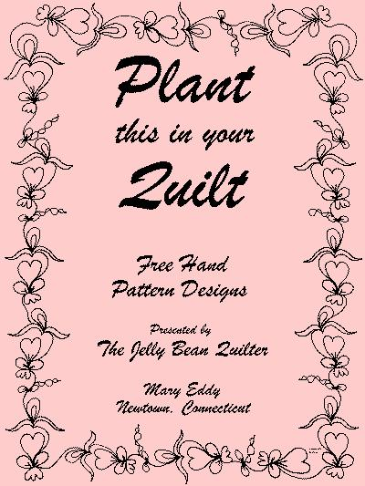 Plant this in your quilt by The Jelly Bean Quilter, Mary Eddy