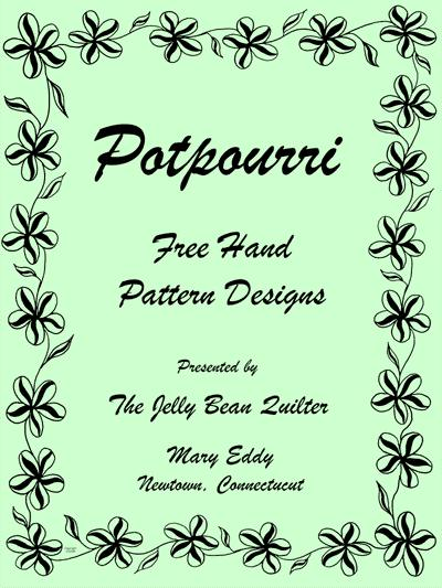 Potpourri by The Jelly Bean Quilter, Mary Eddy